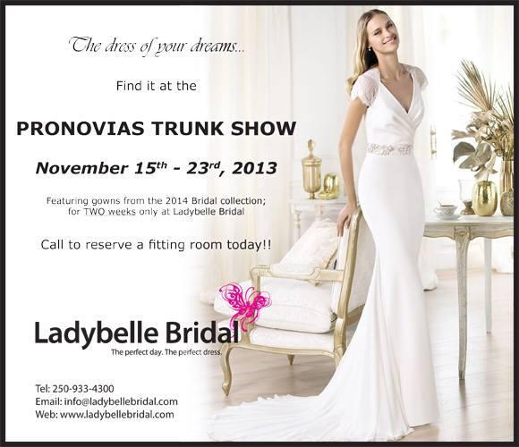 PRONOVIAS Bridal Trunk Show!!!